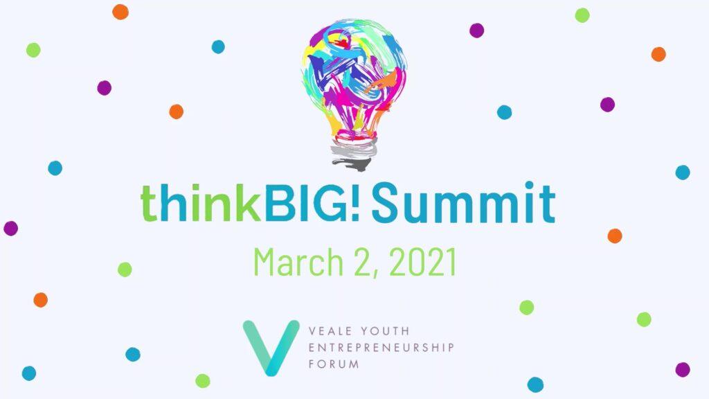 thinkBIG Summit March 2, 2021